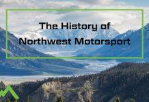 The Company History of Northwest Motorsport